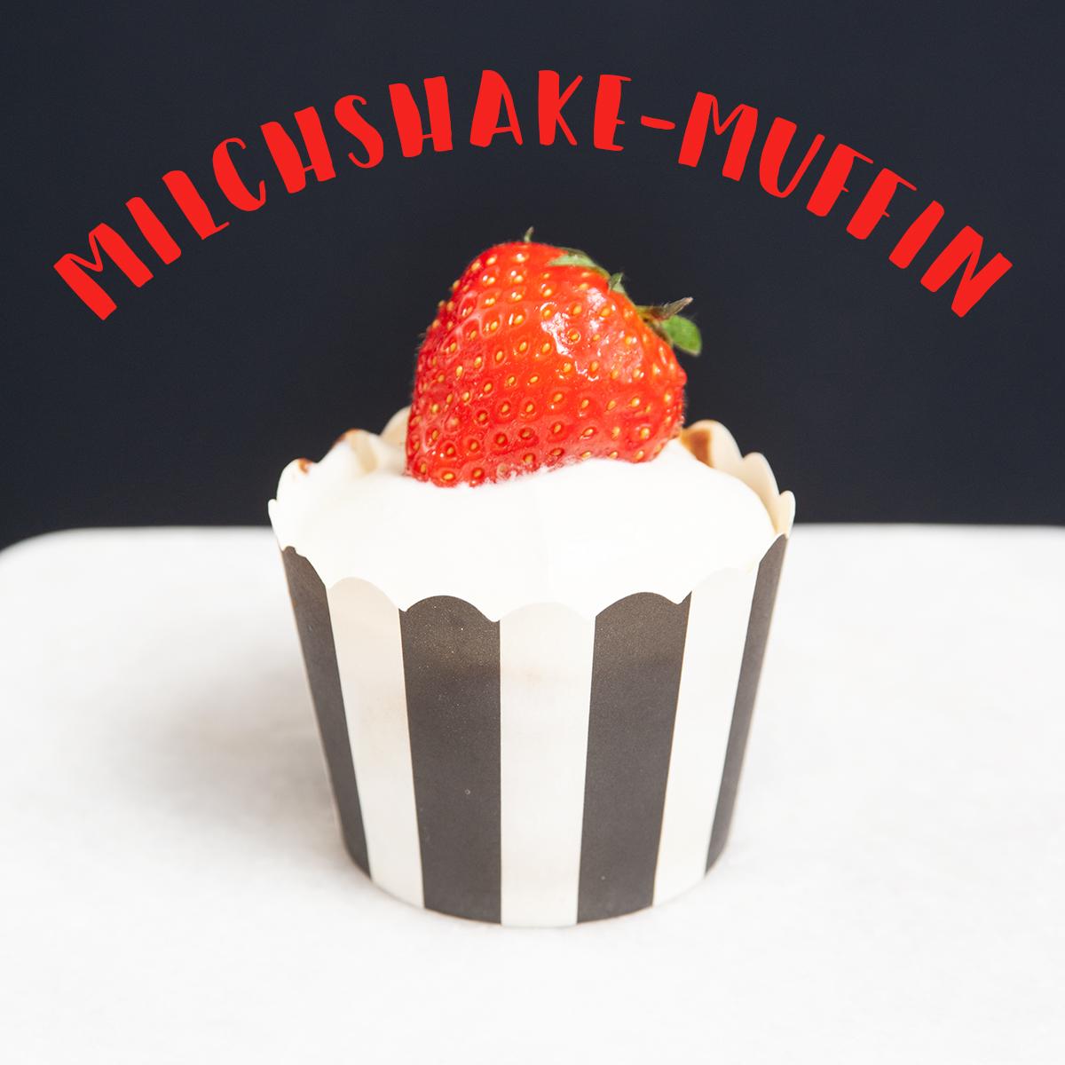 Milchshake Muffin mit Milchmädchen-Sahne-Creme